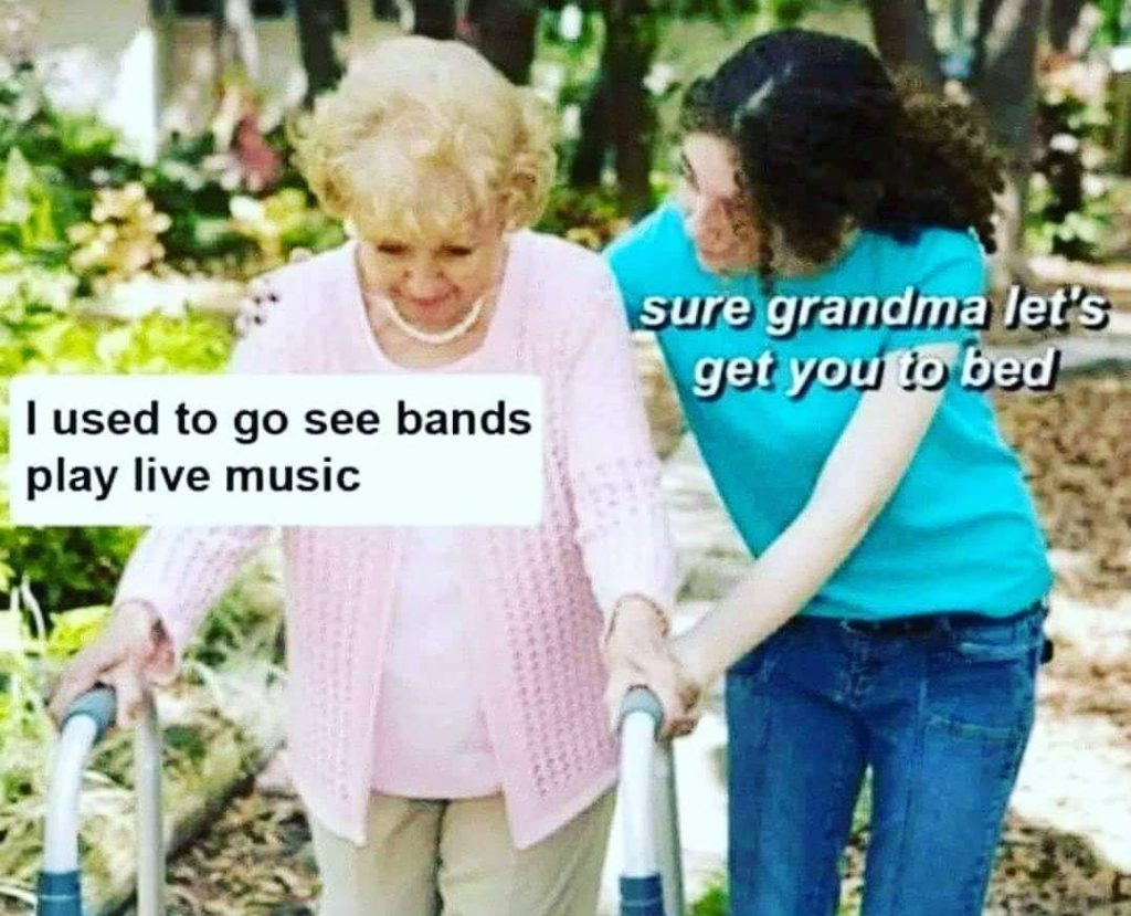 Sure Grandma Let's Get You To Bed meme